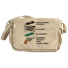 INANIMATE OBJECTS DONT CAUSE CRIME.. Messenger Bag