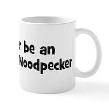 Rather be a Ivory-Billed Wood Mug