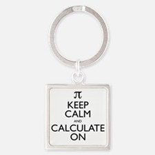 Keep Calm and Calculate On Square Keychain