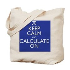 Keep Calm and Calculate On Tote Bag