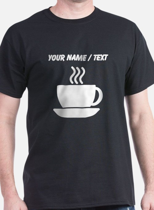 Add your names to coffee t shirts shirts tees custom for Custom t shirts add photo