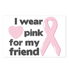 I wear pink for my friend Postcards (Package of 8)