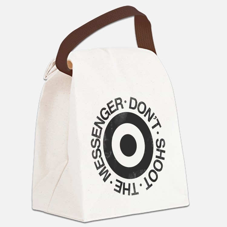 Don't Shoot the Messenger Canvas Lunch Bag