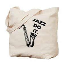 Jazz do it Tote Bag