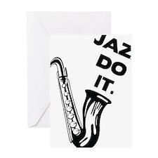 Jazz do it Greeting Card