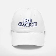 Big Snatch Baseball Baseball Cap