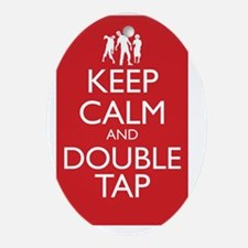 Keep Calm and Double Tap Large Poste Oval Ornament