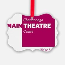 Chattanooga Theatre Centre MainSt Ornament