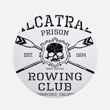 Alcatraz Rowing club Round Ornament