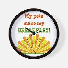 My pets make my breakfast Wall Clock