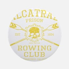Alcatraz Rowing club Round Ornament