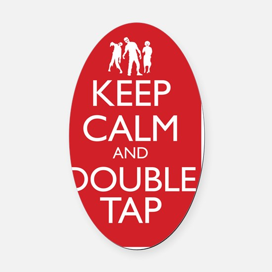 Keep Calm and Double Tap 11 x 17 M Oval Car Magnet