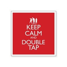 "Keep Calm and Double Tap Square Sticker 3"" x 3"""