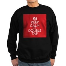 Keep Calm and Double Tap Sweatshirt