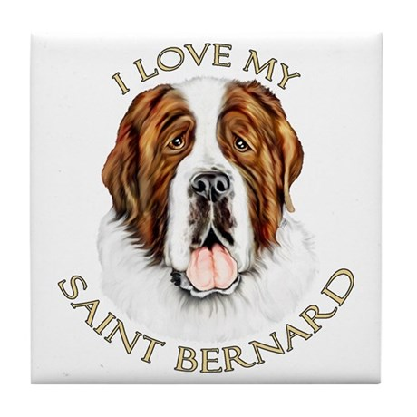 I Love My St Bernard Tile Coaster