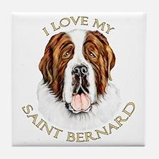 I Love My St Bernard Tile Coaster