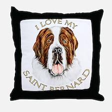 I Love My St Bernard Throw Pillow