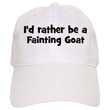 Rather be a Fainting Goat Baseball Cap
