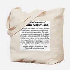 FROM THE FOUNDER OF PLANNED PARENTHOOD... Tote Bag