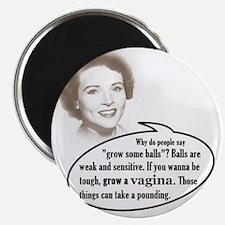 Grow a vagina! Magnet