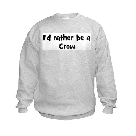 Rather be a Crow Kids Sweatshirt