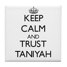 Keep Calm and trust Taniyah Tile Coaster