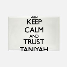 Keep Calm and trust Taniyah Magnets