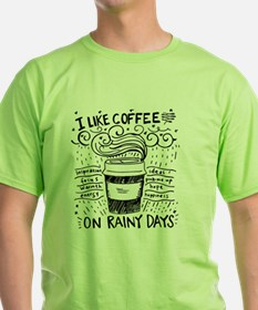 I like coffee on rainy days T-Shirt
