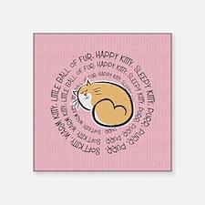"Sing Soft Kitty Square Sticker 3"" x 3"""