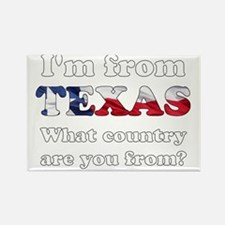 Im from Texas Rectangle Magnet