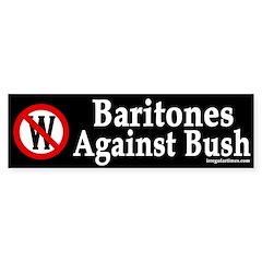 Baritones Against Bush (bumper sticker)