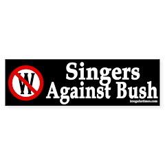 Singers Against Bush (bumper sticker)