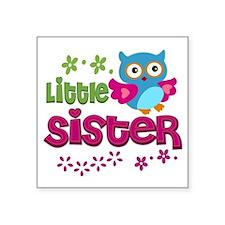 "Little Sister Square Sticker 3"" x 3"""