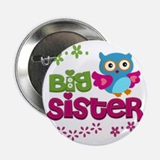 "Cute Owl Big Sister 2.25"" Button"