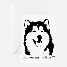 Did u say walkies? Greeting Card
