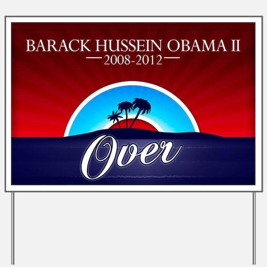Sundown Obma 2012- Over Yard Sign