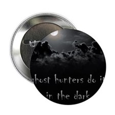 "in the dark 2.25"" Button"