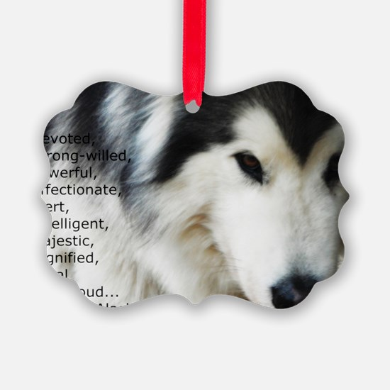 Proud to be a Malamute Ornament