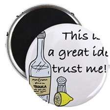 great idea tequila Magnets