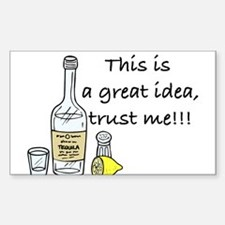 great idea tequila Decal