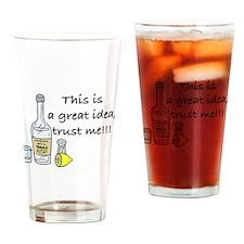 great idea tequila Drinking Glass