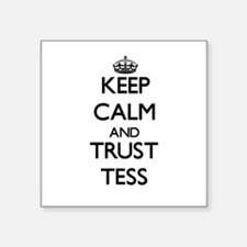 Keep Calm and trust Tess Sticker