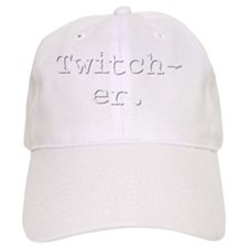 Twitcher T-Shirt Baseball Cap