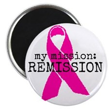 My mission: REMISSION Magnet