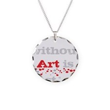 Earth without art Necklace Circle Charm