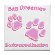 Dog Groomer Extraordinaire Tile Coaster