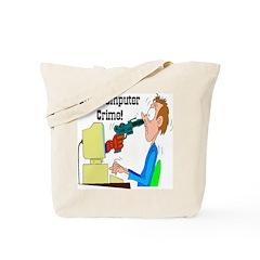 Stop Computer Crime! Tote Bag