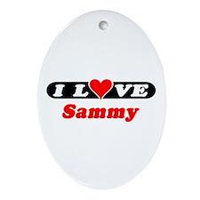 I Love Sammy Oval Ornament