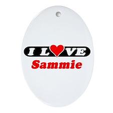 I Love Sammie Oval Ornament