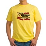 Dog Slobber Yellow T-Shirt